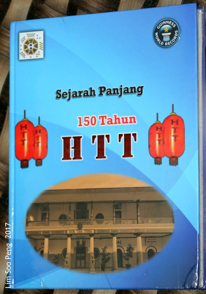 """Sejarah Panjang 150 Tahun HTT"" translated as ""The Long History 150 Years Hok Tek Tong"""