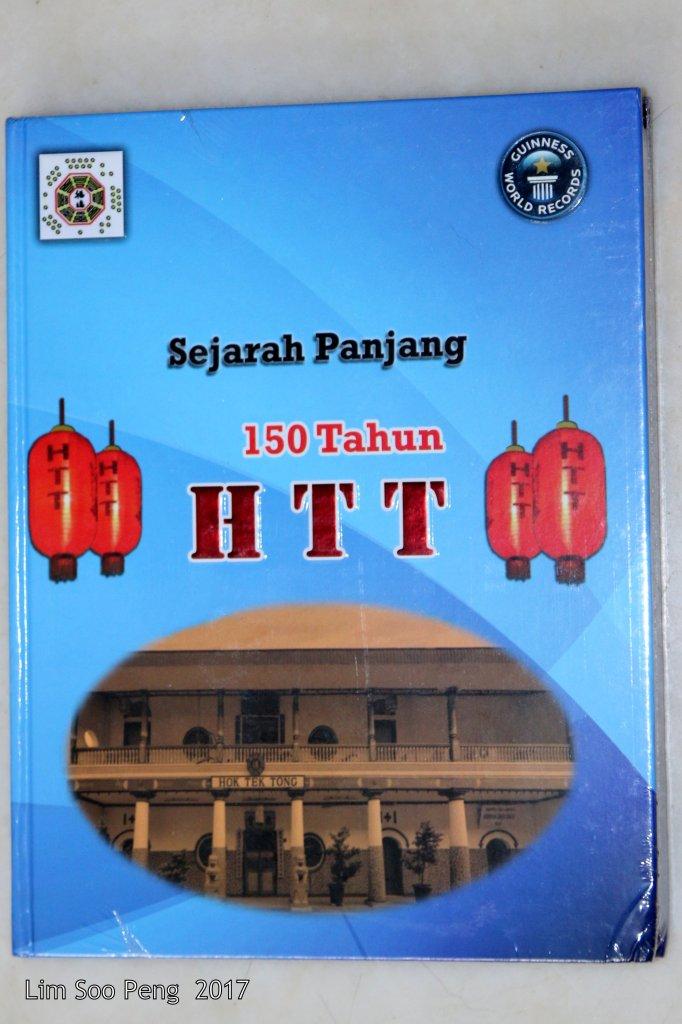"""""""Sejarah Panjang 150 Tahun HTT"""" translated as """"The Long History 150 Years Hok Tek Tong"""""""